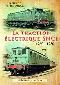 DVD: La traction electrique SNCF 1960-1980.