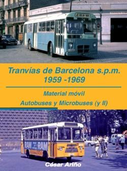 Tranvías de Barcelona s.p.m. 1959-1969.