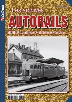 Le Train Les archives AUTORAILS MICHELIN.